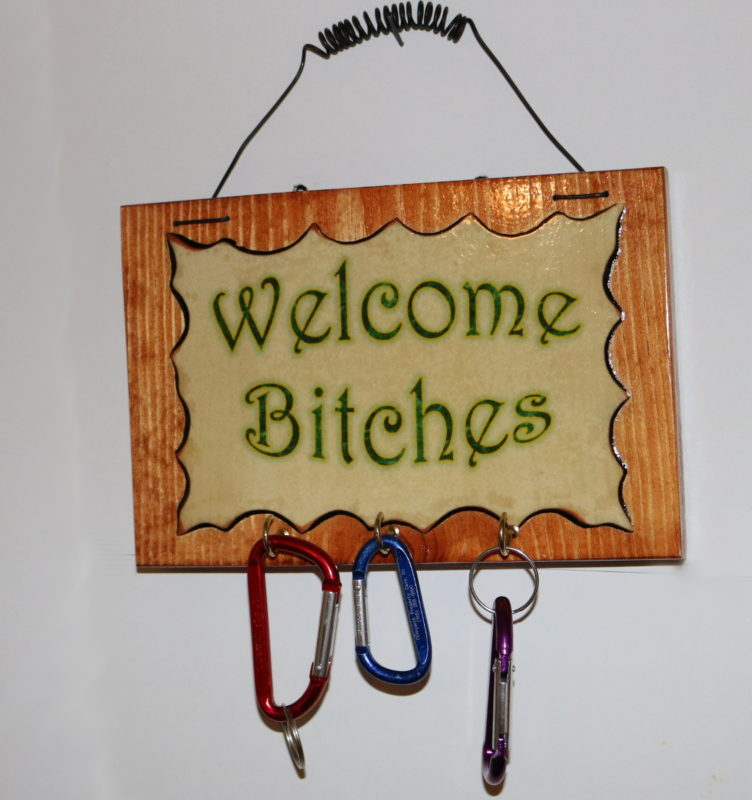 Welcome Bitches B