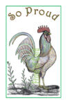 Tall Rooster So Proud Card A
